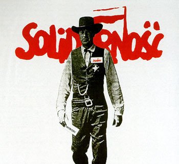 "Thomas Sarnecki, ""Solidarity Poster - ""High Noon 4 June 1989"","" Making the History of 1989, Item #699, http://chnm.gmu.edu/1989/items/show/699 (accessed March 07 2012, 10:36 pm)."